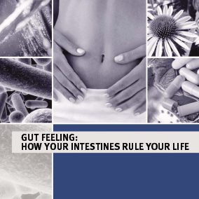 "Brochure ""Gut feeling: how your intestines rule your life"" 